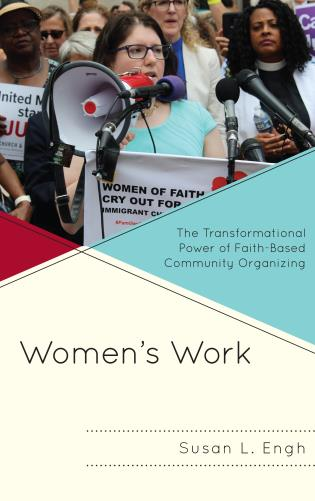 Cover image for the book Women's Work: The Transformational Power of Faith-Based Community Organizing