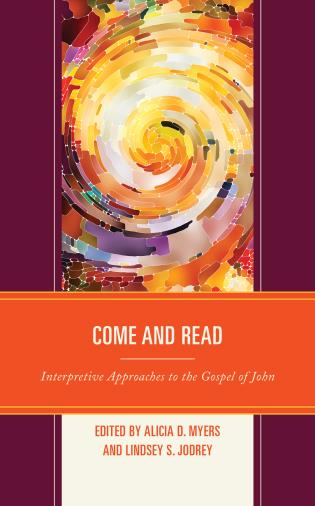 Cover image for the book Come and Read: Interpretive Approaches to the Gospel of John