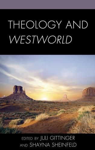 Cover image for the book Theology and Westworld