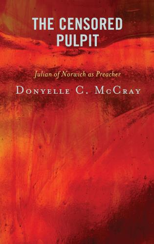 Cover image for the book The Censored Pulpit: Julian of Norwich as Preacher