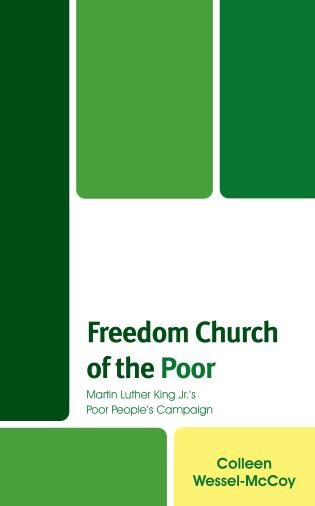 Cover image for the book Freedom Church of the Poor: Martin Luther King Jr's Poor People's Campaign