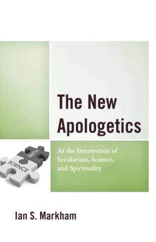 Cover image for the book The New Apologetics: At the Intersection of Secularism, Science, and Spirituality