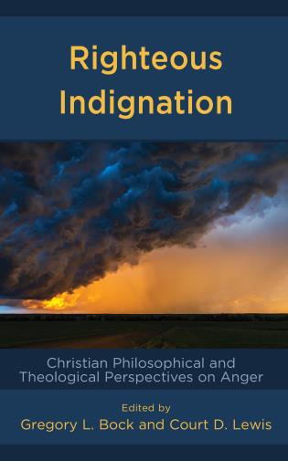 Cover image for the book Righteous Indignation: Christian Philosophical and Theological Perspectives on Anger