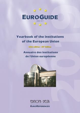 Cover image for the book EuroGuide: Yearbook of the institutions of the European Union, Volume 36, 2019th Edition