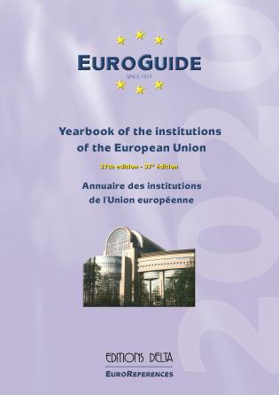Cover image for the book EuroGuide: Yearbook of the institutions of the European Union, Volume 37, 2020 Edition