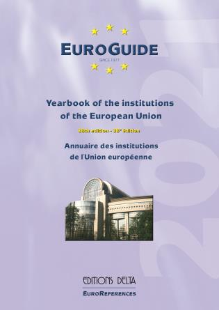 Cover image for the book EuroGuide 2021: Yearbook of the institutions of the European Union, Volume 38, 38th Edition