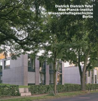Dietrich & Dietrich Max-Plank-Institutfur Wissenschaftsgeschichte, Berlin