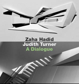 Zaha Hadid, Judith Turner