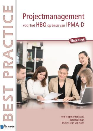 Cover image for the book Projectmanagement Voor Het Hbo Op Basis Van Ipma-D - Werkboek