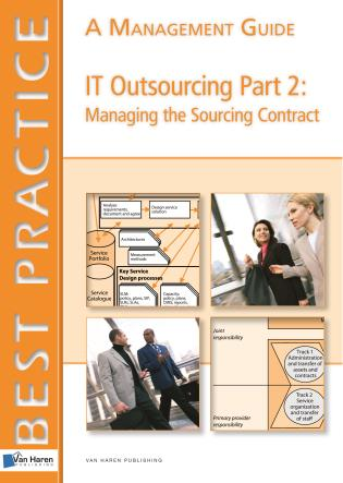 Cover image for the book IT Outsourcing Part 2: Managing The Contract - A Management Guide