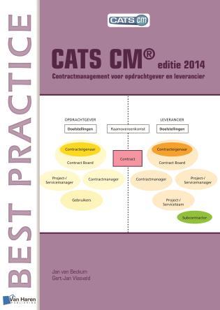 Cover image for the book CATS CM® Editie 2014: Contractmanagement Voor Opdrachtgever En Leverancier