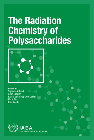 Cover image for the book The Radiation Chemistry of Polysaccharides