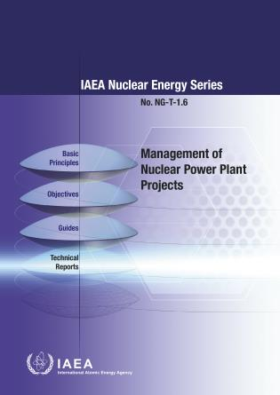 Cover image for the book Management of Nuclear Power Plant Projects: IAEA Nuclear Energy Series No. NG-T-1.6