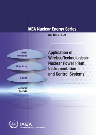 Cover image for the book Application of Wireless Technologies in Nuclear Power Plant Instrumentation and Control Systems