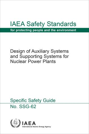 Cover image for the book Design of Auxiliary Systems and Supporting Systems for Nuclear Power Plants: IAEA Safety Standards Series No. SSG-62