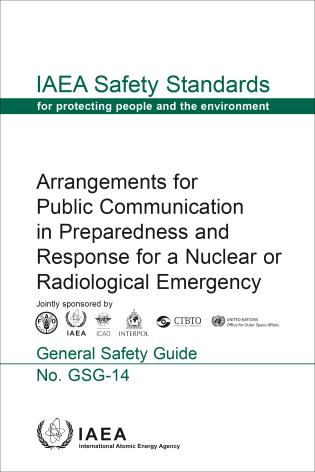 Cover image for the book Arrangements for Public Communication in Preparedness and Response for a Nuclear or Radiological Emergency: IAEA Safety Standards Series No. GSG-14