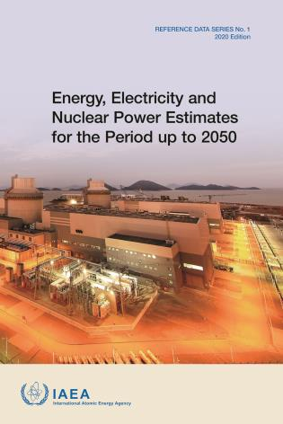 Cover image for the book Energy, Electricity and Nuclear Power Estimates for the Period up to 2050: Reference Data Series No. 1, 2020 Edition
