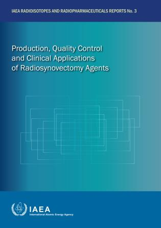 Cover image for the book Production, Quality Control and Clinical Applications of Radiosynovectomy Agents