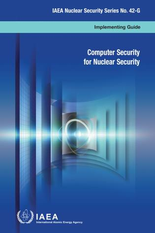 Cover image for the book Computer Security for Nuclear Security