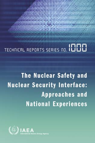 Cover image for the book Nuclear Safety and Nuclear Security Interface: Approaches and National Experiences