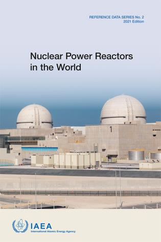 Cover image for the book Nuclear Power Reactors in the World: Reference Data Series No. 2, 2021 Edition
