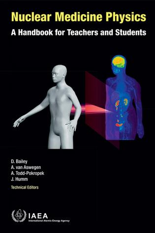 Cover image for the book Nuclear Medicine Physics: A Handbook For Teachers And Students