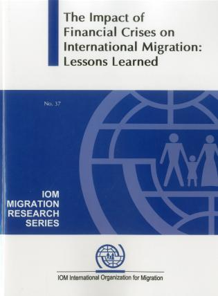 Cover image for the book The Impact of the Global Financial Crises on International Migration: Lessons Learned