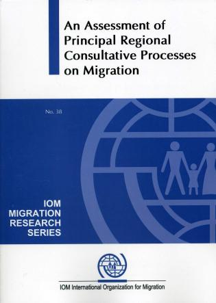 Cover image for the book An Assessment of Principal Consultative Processes on Migration