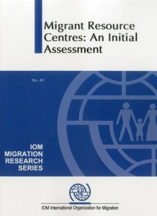 Cover image for the book Migration Resource Centres: An Initial Assessment