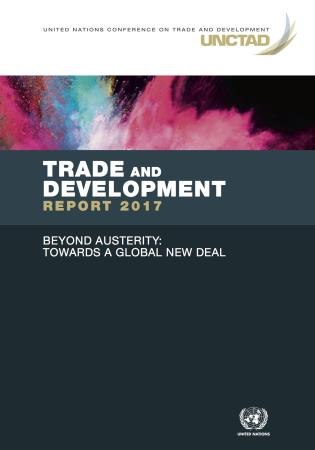 Cover image for the book Trade and Development Report 2017: Beyond Austerity: Towards a Global New Deal