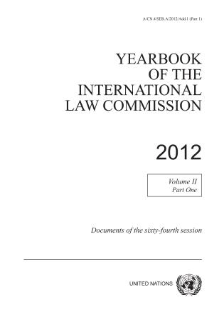 Cover image for the book Yearbook of the International Law Commission 2012, Vol. II, Part 1