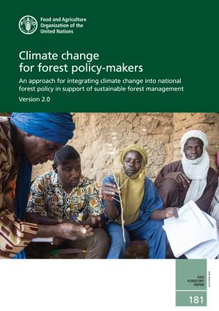 Cover image for the book Climate Change For Forest Policy-Makers: An Approach For Integrating Climate Change Into National Forest Policy In Support Of Sustainable Forest Management_x000D_Version 2.0
