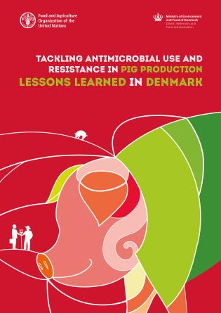 Cover image for the book Tackling Antimicrobial Use and Resistance in Pig Production: Lessons Learned in Denmark