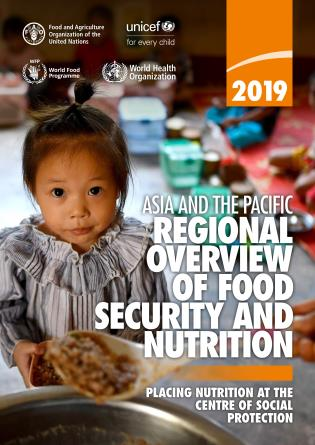 Cover image for the book Asia and the Pacific - Regional Overview of Food Security and Nutrition 2019: Placing Nutrition at the Centre of Social Protection