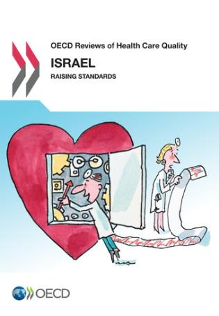 Cover image for the book OECD Reviews Of Health Care Quality: Israel 2012 Raising Standards
