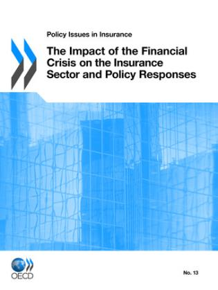 Cover image for the book Impact Of The Financial Crisis On The Insurance Sector And Policy Responses: Policy Issues In Insurance