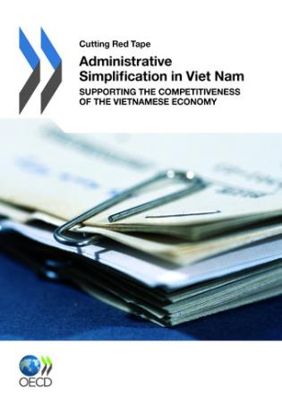 Cover image for the book Cutting Red Tape Administrative Simplification In Viet Nam: Supporting The Competitiveness Of The Vietnamese Economy