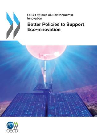 Cover image for the book OECD Studies On Environmental Innovation: Better Policies To Support Eco-Innovation