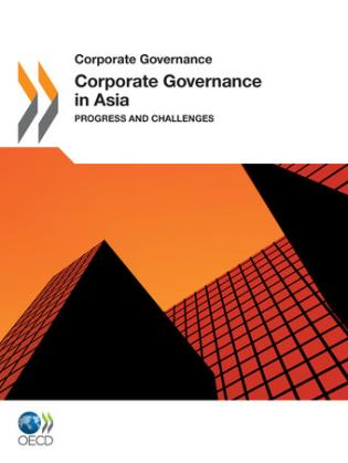 Cover image for the book Corporate Governance in Asia 2011: Progress and Challenges