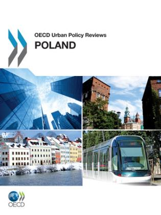 Cover image for the book OECD Urban Policy Reviews: Poland 2011