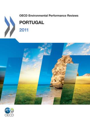 Cover image for the book OECD Environmental Performance Reviews: Portugal 2011