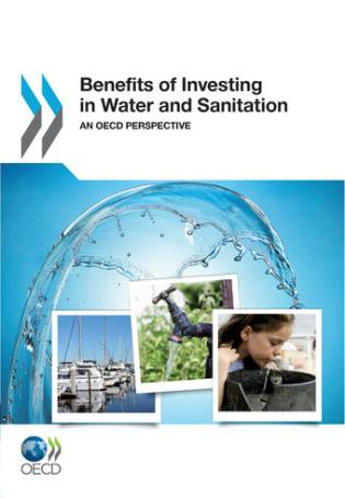 Cover image for the book Benefits Of Investing In Water And Sanitation: An OECD Perspective
