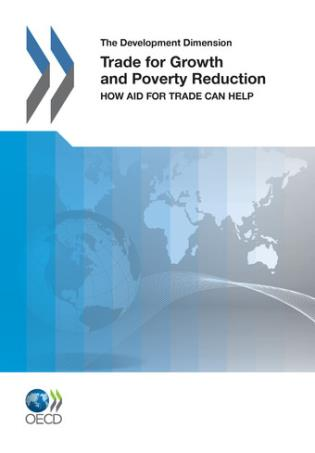 Cover image for the book Trade For Growth And Poverty Reduction: How Aid For Trade Can Help
