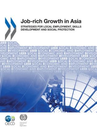 Cover image for the book Job-Rich Growth In Asia: Strategies For Local Employment, Skills Development And Social Protection