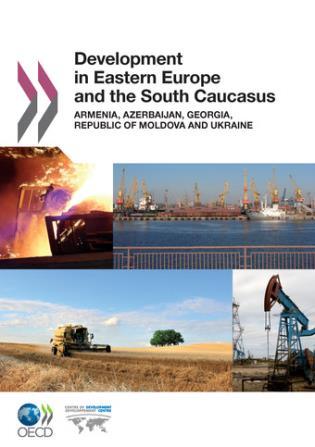 Cover image for the book Development In Eastern Europe And The South Caucasus: Armenia, Azerbaijan, Georgia, Republic Of Moldova And Ukraine
