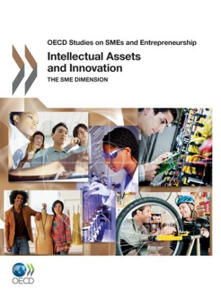 Cover image for the book Intellectual Assets And Innovation: The SME Dimension