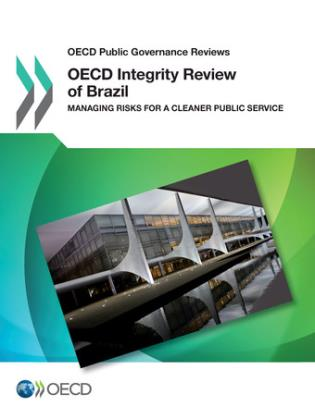 Cover image for the book OECD Public Governance Reviews: OECD Integrity Review Of Brazil Managing Risks For A Cleaner Public Service