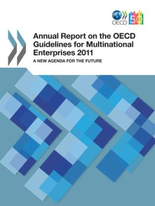 Cover image for the book Annual Report On The OECD Guidelines For Multinational Enterprises 2011: A New Agenda For The Future