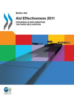 Cover image for the book Better Aid Aid Effectiveness 2011: Progress In Implementing The Paris Declaration
