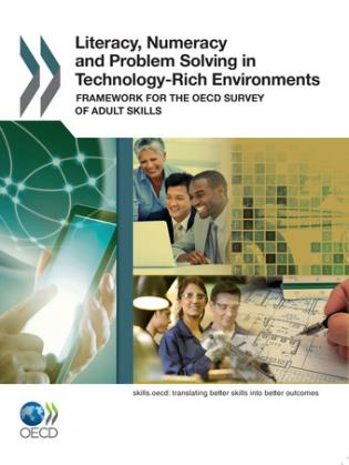 Cover image for the book Literacy, Numeracy And Problem Solving In Technology-Rich Environments Framework For The OECD: Survey Of Adult Skills